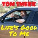Tom Smerk - Plan for Tomorrow