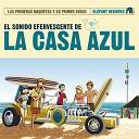 La Casa Azul - Bonus Track Bonus Track