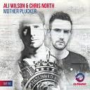 Ali Wilson Chris North - Mother Plucker