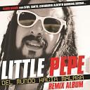 Little Pepe feat El Santo Alberto Gambino Rayden - Producto del Barrio Remix