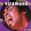 Gilberto Gil - A Gaivota Ao Vivo