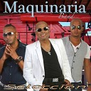 Maquinaria Band - I Just Called to Say I Love You