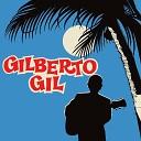 Gilberto Gil - Felicidade Vem Depois Se Voc Disser