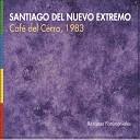 Santiago del Nuevo Extremo - A Mi Ciudad En Vivo
