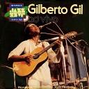 Gilberto Gil - Batmakumba Exalta o Mangueira Ao Vivo