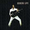 Elvis - burning love