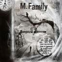 M. Family - Время и стекло