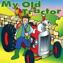 Kidzone - The Tractor Drove Around the Haystack