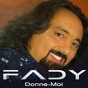 Fady Bazzi - Donne-moi