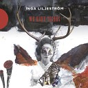 Inga Liljestr m - When I Was a Young Girl
