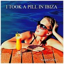 Natalie Gang - I Took a Pill in Ibiza