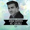 Adnan Varveren Grubu - Yok Yok