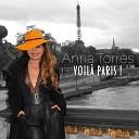 Anna Torres - Je ne regrette rien