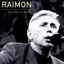 Raimon - Al Meu Pa s la Pluja En Directe