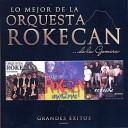 Orquesta Rokecan - El Amor se va