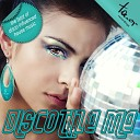 Disco Darlings - To Be Real Disco Darlings We Are Back Mix