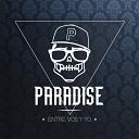 Paradise - Sigamos Brillando