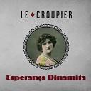 Le Croupier - El Tango de la Coca na