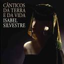 Isabel Silvestre - Sr.ª Santa Luzia