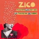 Zico - La Carrera de Marc
