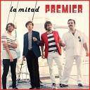 Premier - La Mitad