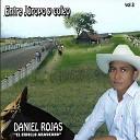 Daniel Rojas El Criollo Araucano - La Nostalgia de un Llanero