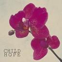 Child Hope Flora Martinez - Still In Love
