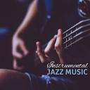 Instrumental Jazz Music – Calm Piano Sounds, Shades of Jazz, Nig...