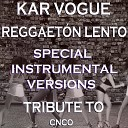 Reggaetón Lento (Special Instrumental Versions) [Tribute To CNCO]