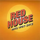Red House - Hold on to The Light