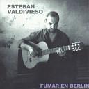 Esteban Valdivieso Garc a - El Amor se va