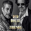Red House - That s the Nature of True Love