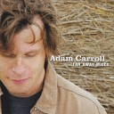 Adam Carroll - Far Away Blues