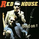 Red House - On the Road