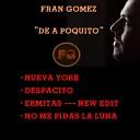 Fran G mez feat Jos Antonio Rodr guez - Despacito