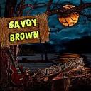 Savoy Brown - 247
