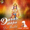 Jaji King - Daras Dikha De Baba