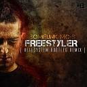 Bomfunk MC 39 s Freestyler - Bomfunk MC 39 s Freestyler Hellsystem Bootleg Remix
