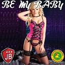 Be My Baby (Remix Bachata Version Dj Balvin)