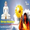 Shraddha Jain - Gayatri Mantra Chanting 108 Times