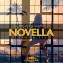 Ivan Valeev - Novella (DJ Matuya & Romamio Remix)