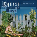 Squash Blossom Boys - Woodchuck
