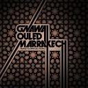 Gnawa Ouled Marrakech - Janga Janga Boulila