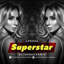 Loboda - SuperStar (Dj Jurbas Radio Edit)