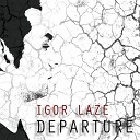 Igor Laze - Into the Shadows