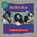 Bad Boys Blue - You re a Woman Long Version