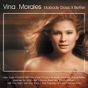 Vina Morales - Nobody Does It Better