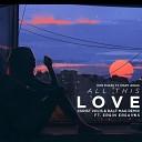 DEEP HOUSE - Dimi Phaze Ft Mary Jeras All This Love Christ Volis Ralf Mag Remix ft Ersin Ersavas