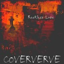 Coververve - Reckless Love