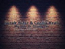 Burak Yeter Cecilia Krull - My Life Is Going On LAUNCHPADER OFFICIAL REMIX